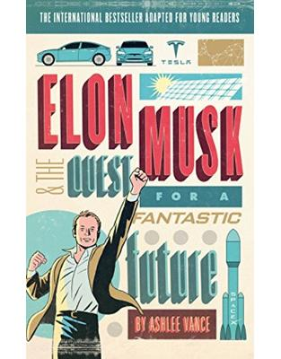 Libraria online eBookshop - Elon Musk Young Readers' Edition - Ashlee Vance  - Virgin Publishing