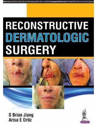 Libraria online eBookshop - Reconstructive Dermatologic Surgery -  Brian I Shang Jiang - Jaypee Brothers Medical Publishers