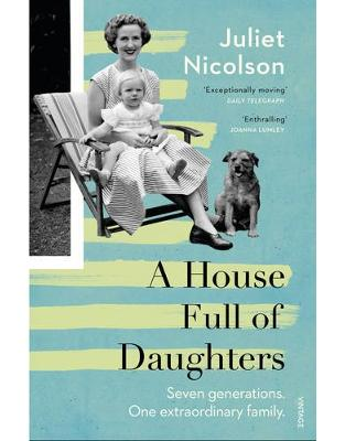 Libraria online eBookshop - A House Full of Daughters - Juliet Nicolson - Random House
