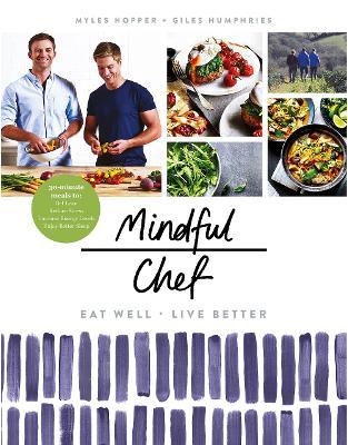 Libraria online eBookshop - Mindful Chef - Myles Hopper,  Giles Humphries  - Random House