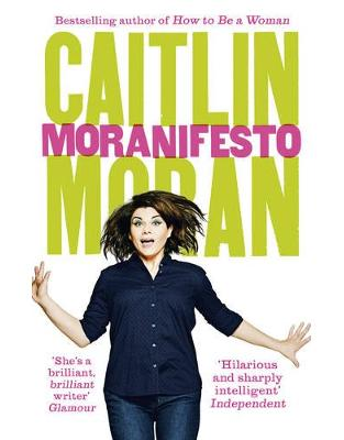 Libraria online eBookshop - Moranifesto - Caitlin Moran - Random House