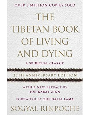 Libraria online eBookshop - The Tibetan Book Of Living And Dying: 25th Anniversary Edition  - Sogyal Rinpoche  - Random House