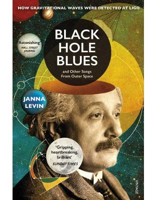 Libraria online eBookshop - Black Hole Blues and Other Songs from Outer Space - Janna Levin - Random House