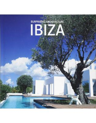 Suprising Ibiza Architecture