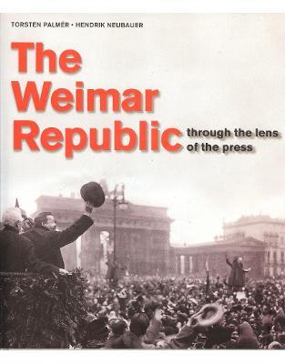 Weimar Republic in Press Photography