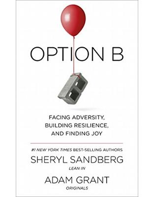 Libraria online eBookshop - Option B: Facing Adversity, Building Resilience, and Finding Joy - Sheryl Sandberg,  Adam Grant - Virgin Publishing