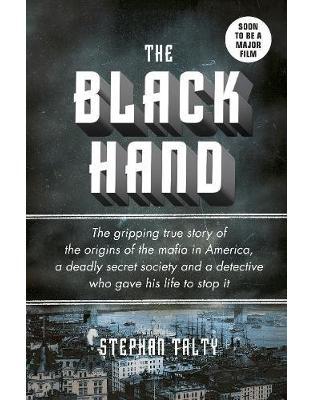 Libraria online eBookshop - The Black Hand - Stephan Talty  - Random House