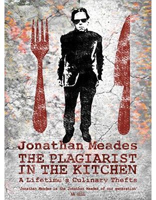 Libraria online eBookshop - The Plagiarist in the Kitchen - Jonathan Meades - Random House