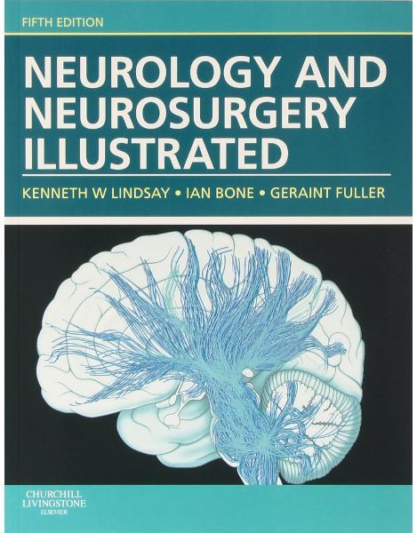 Libraria online eBookshop - Neurology and Neurosurgery Illustrated, 5th Edition - Kenneth W. Lindsay, Ian Bone, Geraint Fuller - Elsevier