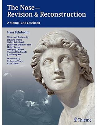 Libraria online eBookshop - The Nose - Revision and Reconstruction - Hans Behrbohm, Jacqueline Eichhorn-Sens, Joachim Ulrich Quetz  - Thieme