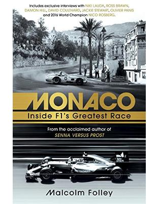 Libraria online eBookshop - Monaco: Inside F1's Greatest Race - Malcolm Folley - Random House