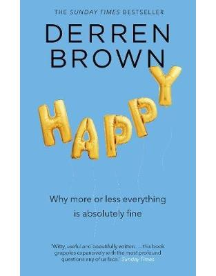 Libraria online eBookshop - Happy: Why More or Less Everything is Absolutely Fine - Derren Brown  - Transworld