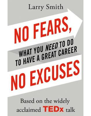 Libraria online eBookshop - No Fears, No Excuses - Larry Smith - Random House