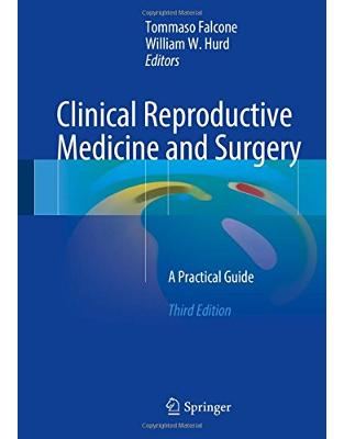 Libraria online eBookshop - Clinical Reproductive Medicine and Surgery - Tommaso Falcone, William W. Hurd - Springer