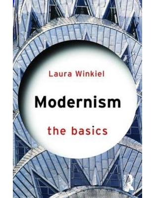 Modernism: The Basics