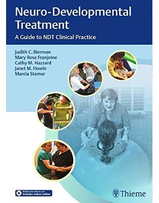Libraria online eBookshop - Neuro-Developmental Treatment - Judith C. Bierman, Mary Rose Franjoine, Catherine M. Hazzard, Janet Howle, Marcia Stamer - Thieme