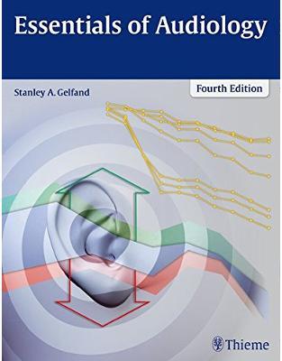 Libraria online eBookshop - Essentials of Audiology - Stanley A. Gelfand  - Thieme