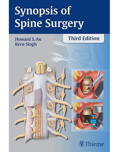 Libraria online eBookshop - Synopsis of Spine Surgery - Howard S. An, Kern Singh  - Thieme