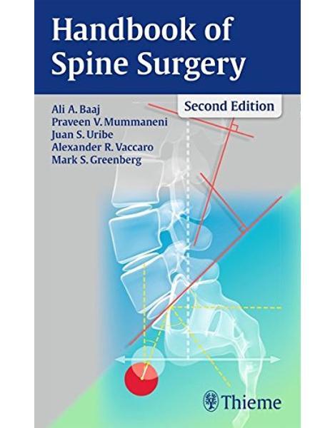 Libraria online eBookshop - Handbook of Spine Surgery -  Ali A. Baaj , Praveen V. Mummaneni , Juan S. Uribe, Alexander R. Vaccaro , Mark S. Greenberg - Thieme