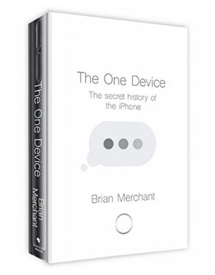 Libraria online eBookshop - The One Device: The Secret History of the iPhone - Brian Merchant  - Transworld