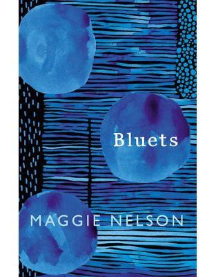 Libraria online eBookshop - Bluets - Maggie Nelson - Random House