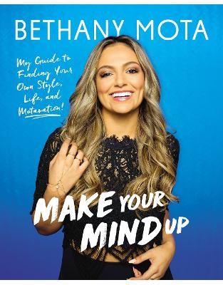 Libraria online eBookshop - Make Your Mind Up - Bethany Mota - Random House