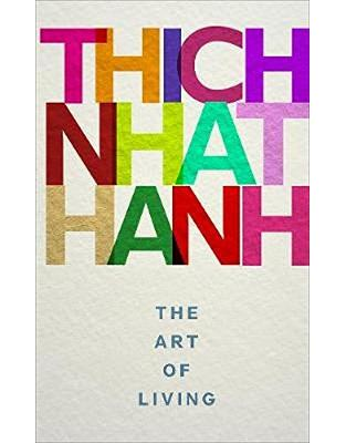Libraria online eBookshop - The Art of Living - Thich Nhat Hanh - Random House