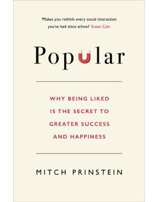 Libraria online eBookshop - Popular: Why Being Liked is the Secret to Greater Success and Happiness - Mitch Prinstein - Random House