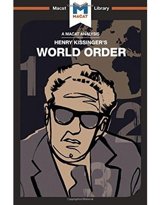 Libraria online eBookshop - World Order: Reflections on the Character of Nations and the Course of History - Bryan Gibson  - Macat Library