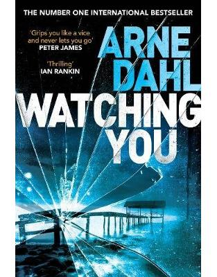 Libraria online eBookshop - Watching You - Arne Dahl,  Neil Smith - Random House