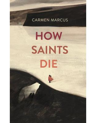 Libraria online eBookshop - How Saints Die - Carmen Marcus  - Random House