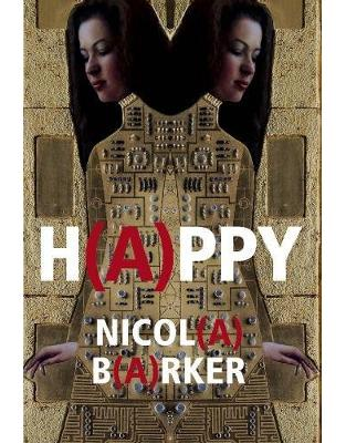 Libraria online eBookshop - H(A)PPY - Nicola Barker - Random House