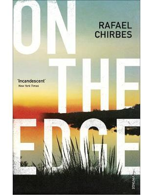 Libraria online eBookshop - On the Edge - Rafael Chirbes, Margaret Jull Costa  - Random House