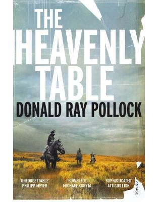 Libraria online eBookshop - The Heavenly Table - Donald Ray Pollock - Random House