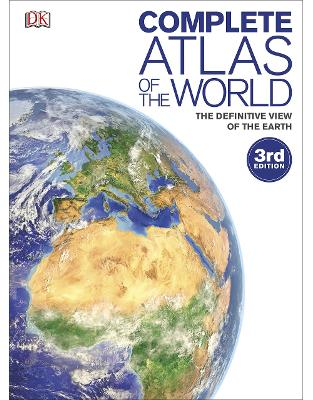 Libraria online eBookshop - Complete Atlas of the World: The Definitive View of the Earth  - DK - Dorling Kindersley Verlag