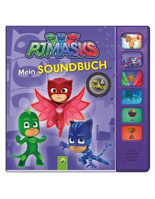 PJ Masks Mein Soundbuch: Mit 6 Sounds