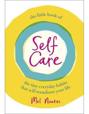 Libraria online eBookshop - The Little Book of Self-Care - Mel Noakes - Random House