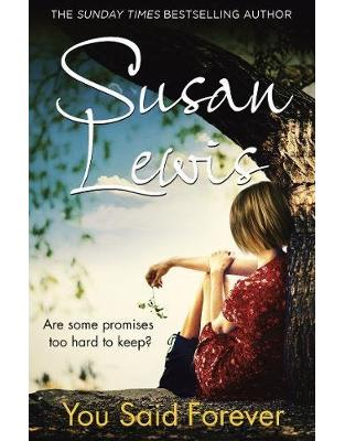 Libraria online eBookshop - You Said Forever (The No Child of Mine Trilogy) - Susan Lewis  - Random House