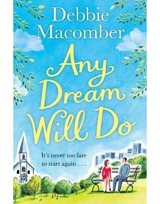 Libraria online eBookshop - Any Dream Will Do: A Novel - Debbie Macomber - Random House