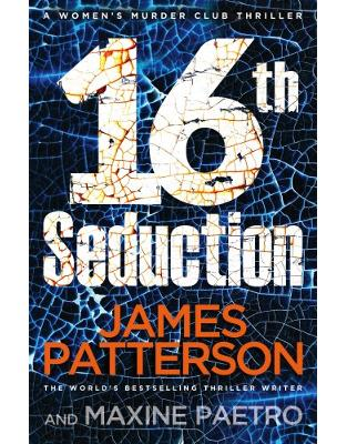 Libraria online eBookshop - 16th Seduction: (Women's Murder Club 16) - James Patterson - Random House