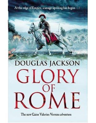 Libraria online eBookshop - Glory of Rome: (Gaius Valerius Verrens 8) - Douglas Jackson - Transworld