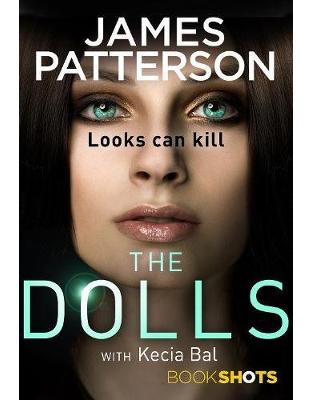 Libraria online eBookshop - The Dolls: BookShots - James Patterson - Random House