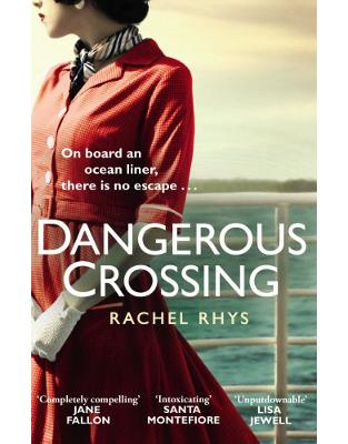 Libraria online eBookshop - Dangerous Crossing - Rachel Rhys - Transworld