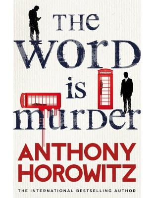Libraria online eBookshop - The Word Is Murder - Anthony Horowitz - Random House