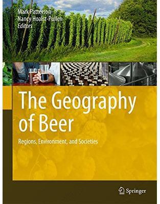 Libraria online eBookshop - The Geography of Beer - Mark Patterson, Nancy Hoalst-Pullen  - Springer