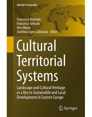 Libraria online eBookshop - Cultural Territorial Systems - Francesco Rotondo, Francesco Selicato, Vera Marin, Josefina Lopez Galdeano - Springer