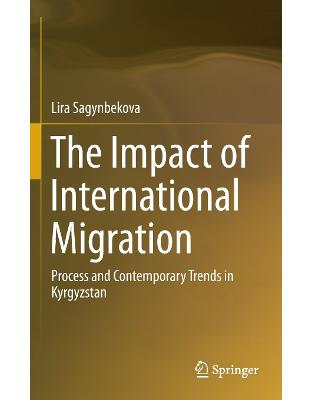 Libraria online eBookshop - The Impact of International Migration - Lira Sagynbekova - Springer