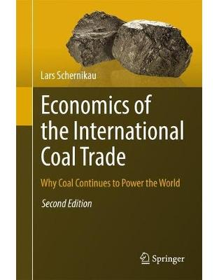 Libraria online eBookshop - Economics of the International Coal Trade: Why Coal Continues to Power the World - Lars Schernikau - Springer