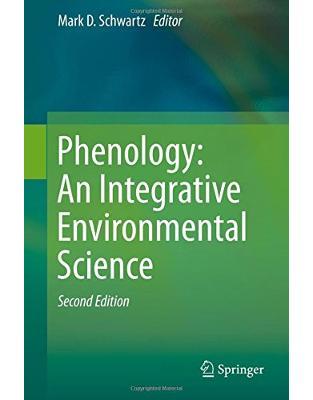 Libraria online eBookshop - Phenology: An Integrative Environmental Science - Mark D. Schwartz - Springer
