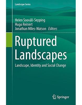 Libraria online eBookshop - Ruptured Landscapes - Helen Sooväli-Sepping, Hugo Reinert - Springer